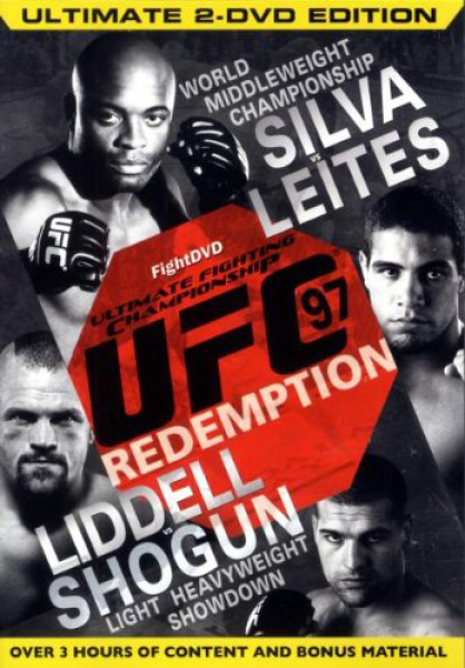 Ultimate Fighting Championship - UFC 97 - Redemption