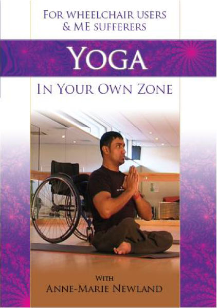 Yoga In Your Own Zone (For Wheelchair Users and Me Sufferers)