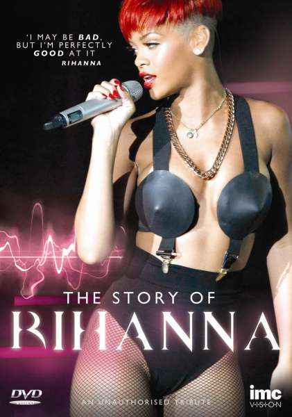 The Story of Rihanna