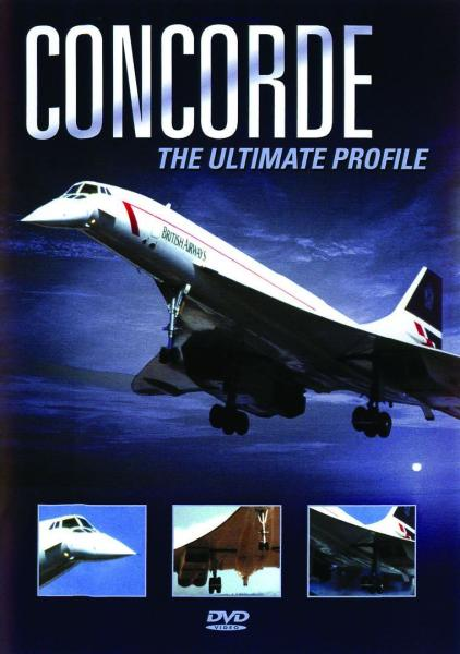 Concorde; The Ultimate Profile