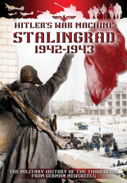Stalingrad 1942-1943: Hitler's War Machine