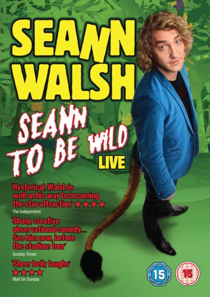 Seann Walsh: Seann to Be Wild