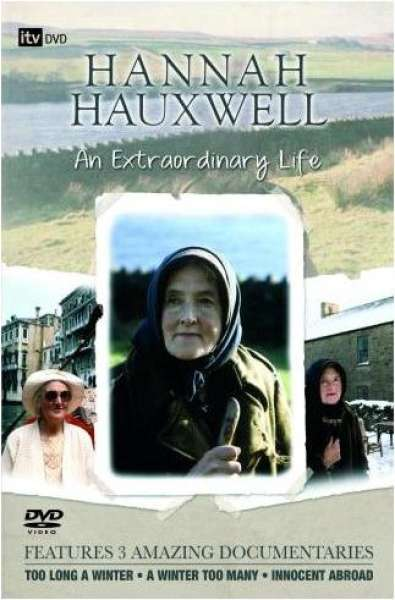 Hannah Hauxwell - An Extraordinary Life