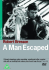 A Man Escaped: Image 1