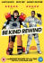 Be Kind Rewind: Image 1