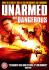 Unarmed But Dangerous: Image 1