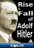 The Rise and Fall of Adolf Hitler: Image 1