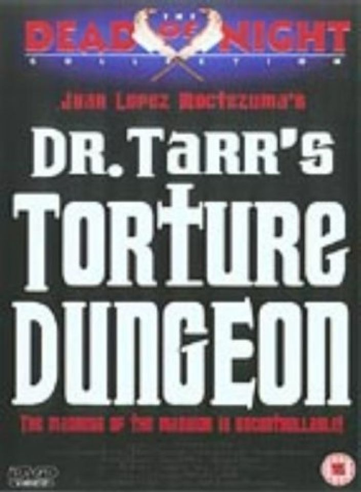 Dr. Tarrs Torture Dungeon
