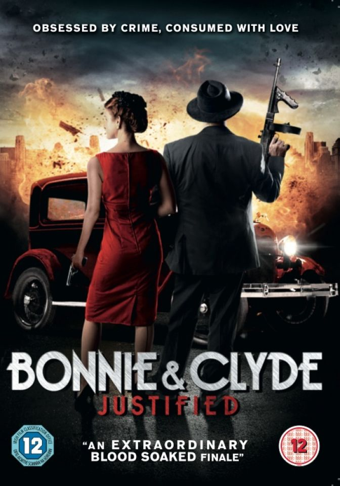 Bonnie and Clyde: Justified