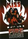 Kiss - Firehouse