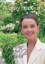 Audrey Hepburn: Gardens of the World