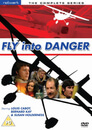 Fly Into Danger - The Complete Series