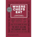 Phaidon: Where Chefs Eat (Third Edition)