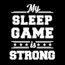 Sleep Game Slogan Sweatshirt - Black