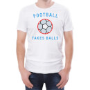 Football Takes Balls Men's White T-Shirt