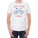 That's How I Roll Men's White T-Shirt
