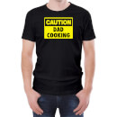 Caution Dad Cooking - Black Mens T-Shirt