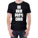 No Hair Don't Care Men's Black T-Shirt
