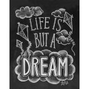 Lily & Val Life Is But A Dream Art Print