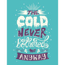 Frozen 'The Cold Never Bothered Me' Art Print