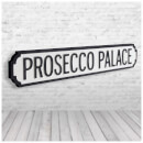 Shh Interiors 'Prosecco Palace' Vintage Street Sign
