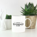Motocross is Life Mug
