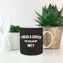 Coffee Butt Mug