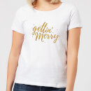 Gettin' Merry Women's T-Shirt - White