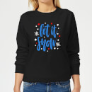 Let it Snow Frauen Sweatshirt - Schwarz