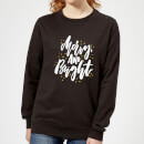 Merry and Bright Women's Sweatshirt - Black