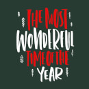 The Most Wonderful Time Women's T-Shirt - Forest Green