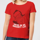 You're On My Naughty List Women's T-Shirt - Red