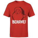 Behave! T-Shirt - Red