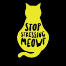 Stop Stressing Meowt Women's Sweatshirt - Black