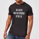 All Guests Must Be Approved By The Cat T-Shirt - Black