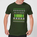 Pull My Cracker T-Shirt - Forest Green