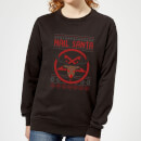 Hail Santa Women's Sweatshirt - Black