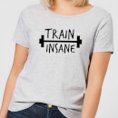 Train Insane Women's T-Shirt - Grey