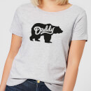 Daddy Bear Women's T-Shirt - Grey