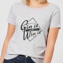Gin it to Win it Women's T-Shirt - Grey