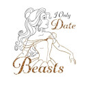 Disney Beauty And The Beast Princess Belle I Only Date Beasts Women's Sweatshirt - White