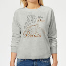 Disney Beauty And The Beast Princess Belle I Only Date Beasts Women's Sweatshirt - Grey