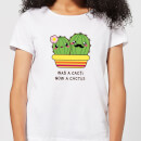 Was A Cacti, Now A Cactus Women's T-Shirt - White