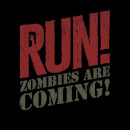 RUN! Zombies Are Coming! Women's T-Shirt - Black