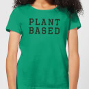 Plant Based Women's T-Shirt - Kelly Green