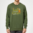 Irish You Would Buy Me Another Beer Sweatshirt - Forest Green