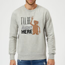 ET I'll Be Right Here Sweatshirt - Grey