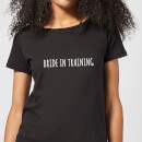 Bride In Training Women's T-Shirt - Black