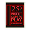Insert Coint To Play Art Print
