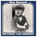 Glen Hansard - Between Two Shores - Vinyl